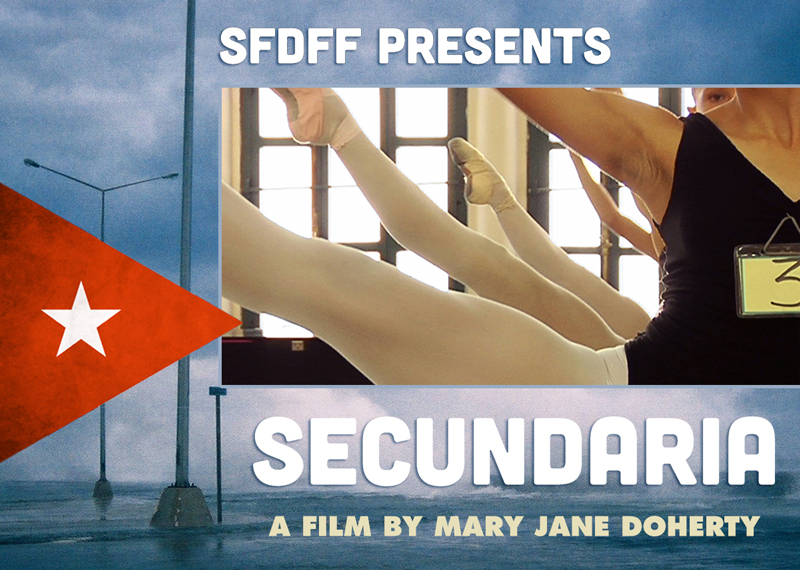 Secundaria: A film by Mary Jane Doherty SFDFF Special Event