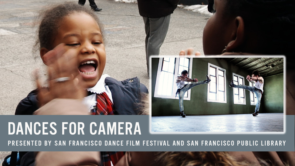 SFDFF presents Dances for Camera at SF Public Library