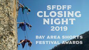 SFDFF Closing Night 2019, Bar Area Shorts + Festival Awards