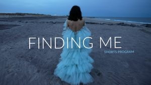 Finding Me Shorts Program