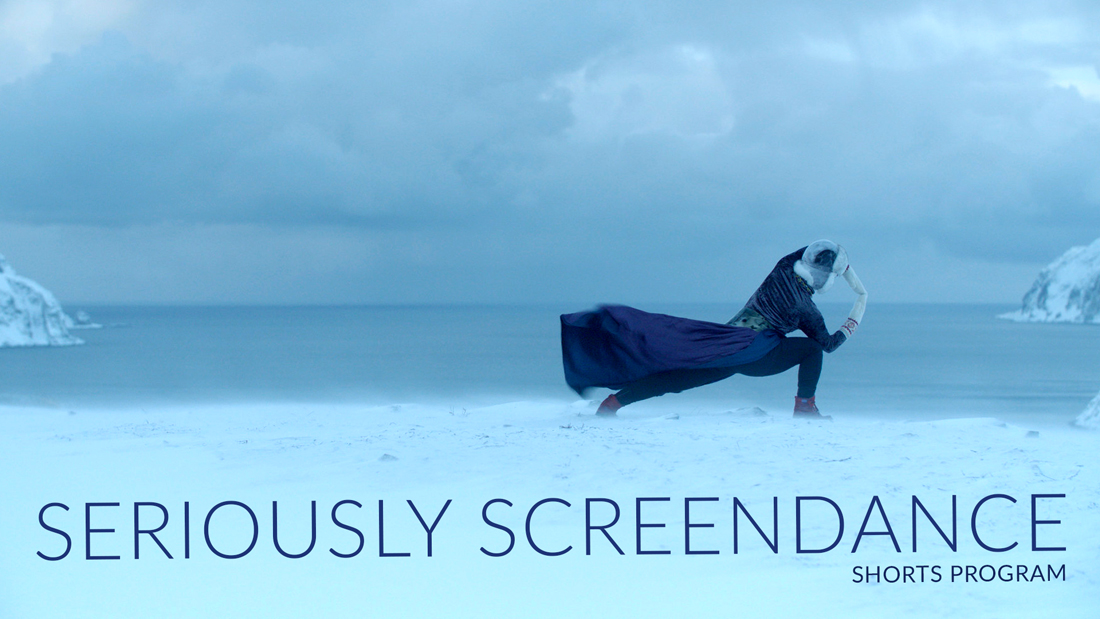 Seriously Screendance Shorts Program