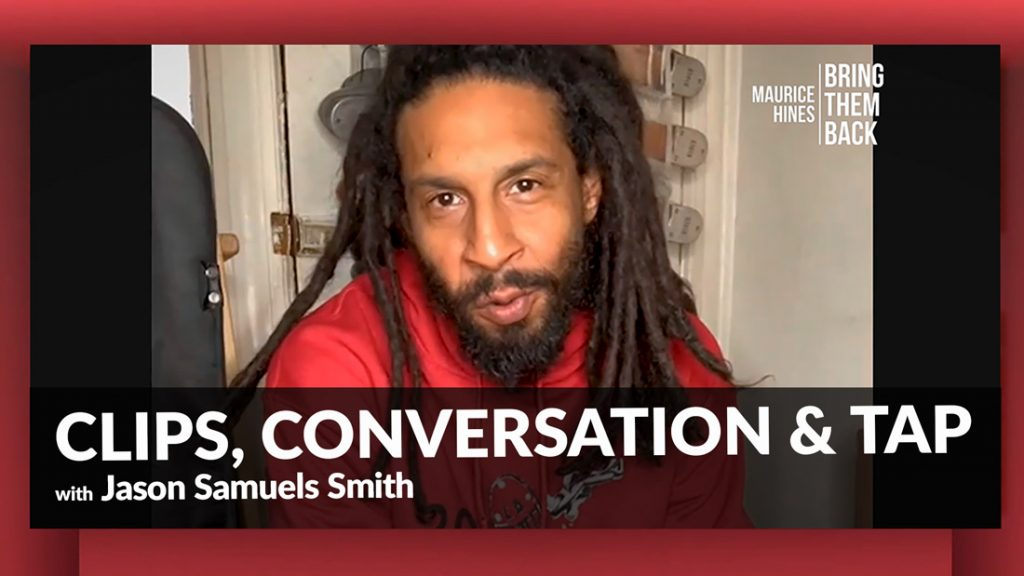 Clips Conversation and Tap with Jason Samuels Smith