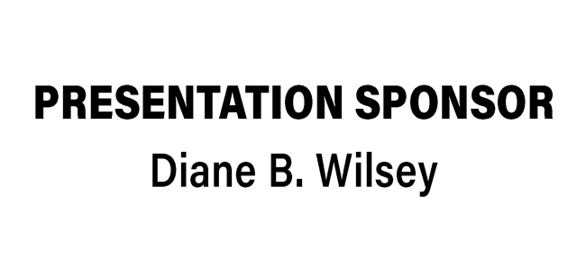 Presentation Sponsor Diane B. Wilsey, The Red Shoes