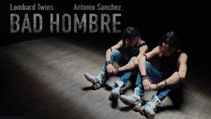 Bad Hombre by Martin Lombard, Facundo Lombard Dance film at SFDFF 2021